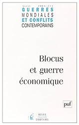 Guerres mondiales et conflits contemporains 2004, numéro 214 : Blocus et Guerre économique