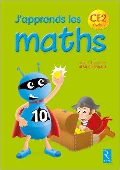 J'apprends les maths CE2 de François Lelièvre ,Pierre Clerc ,André Ouzoulias ( 3 avril 2014 )