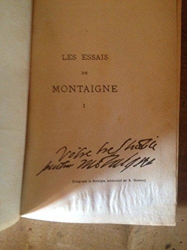 Essais 4 tomes - publiés d'après l'édition de 1588 avec les variantes de 1595 une notice, des notes et un glossaire-index - les meilleurs auteurs classiques flammarion 1921-1923 par Montaigne
