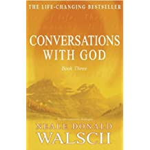 Conversations with God - Book 3: An uncommon dialogue (English Edition)
