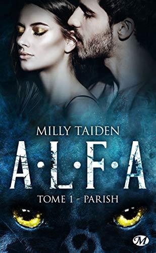 A.L.F.A., T1 : Parish