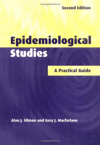 Epidemiological Studies: A Practical Guide por Alan J. Silman