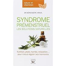 Syndrome prémenstruel - Les solutions naturelles