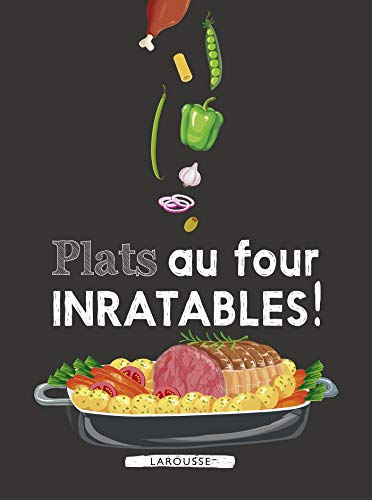 Plats au four inratables ! par Collectif