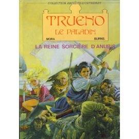 Trueno le paladin, Tome 1 : La reine sorcière d'Anubis