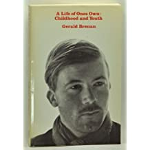 A Life of One's Own: Childhood and Youth by Gerald Brenan (1979-09-27)
