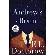 Andrew's Brain: A Novel (Random House Large Print) by E.L. Doctorow (2014-01-14)