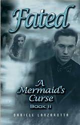 Fated - A Mermaid's Curse 2