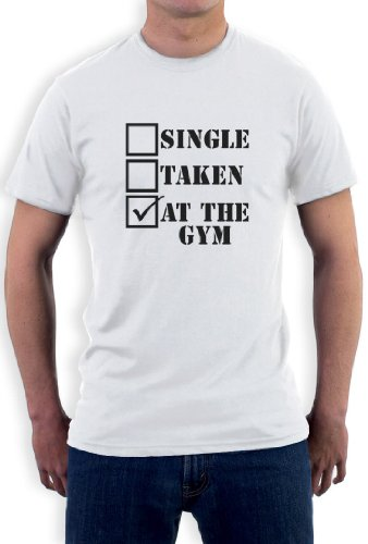 Single,Taken,At the Gym T-Shirt Weiß