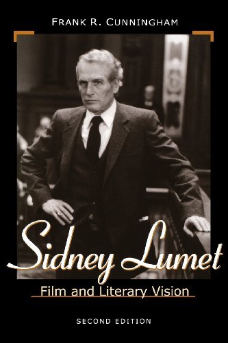 Sidney Lumet: Film and Literary Vision by Frank R. Cunningham (2001-08-24)