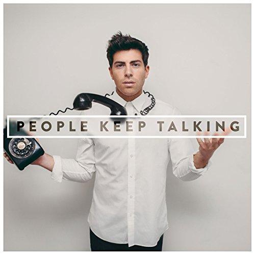 People Keep Talking [Explicit]