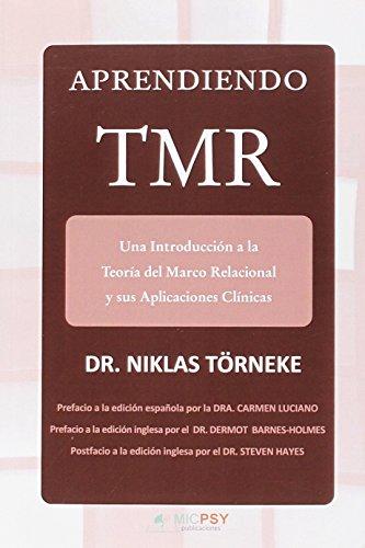 Portada del libro Aprendiendo TMR: Una introducción a la Teoría del Marco Relacional y sus Aplicaciones Clínicas (Publicaciones MICPSY)