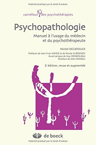 Psychopathologie Manuel a l'Usage du Medecin et du Psychotherapeute