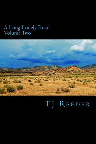 2: A Long Lonely Road Volume Two: Volume 2
