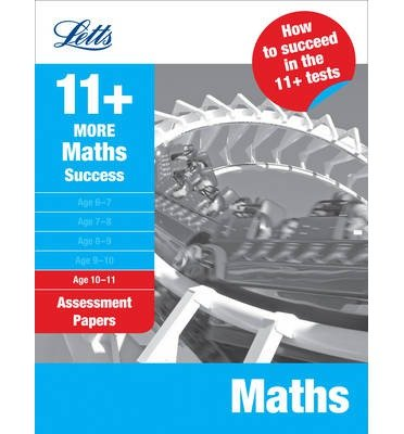 More Maths Age 10-11: Assessment Papers (Letts 11+ Success) (Paperback) - Common