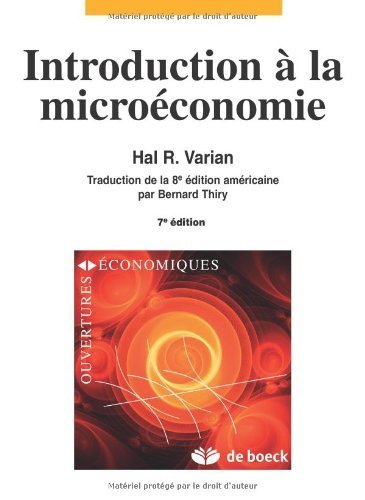 Introduction à la microéconomie de Hal R. Varian (3 octobre 2011) Broché