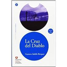 Lee Nivel 3 La Cruz Del Diablo Ed10+Cd (Leer En Espanol, Nivel 3 / Read in Spanish, Level 3)