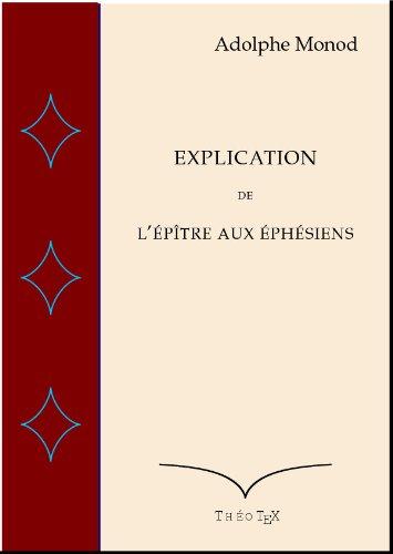 Explication de l'Epître aux Ephésiens par Adolphe Monod