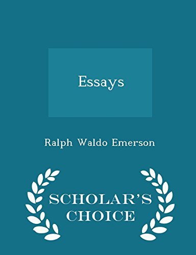 Essays - Scholar's Choice Edition