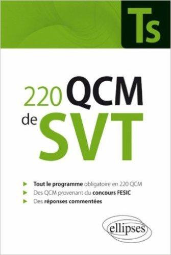 220 Qcm de Svt Terminale S & Concours Fesic Enseignement Obligatoire de Nicolas Manllus ( 1 février 2011 )