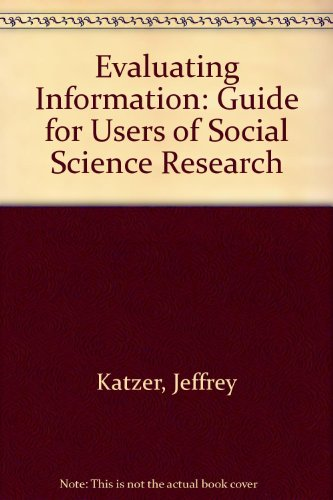 Evaluating Information: Guide for Users of Social Science Research