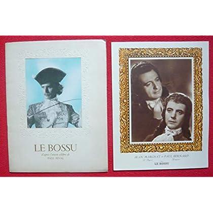 Dossier de presse de Le Bossu (1944) - 25x32 cm, 24 p - Film de Jean Delannoy avec J Marchat, P Bernard, P Blanchar, Y Gaudeau – Photos sépia - résumé scénario – Bon état.