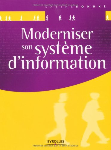 Moderniser son système d'information.