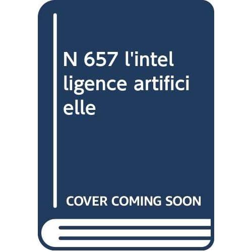 N 657 l'intelligence artificielle
