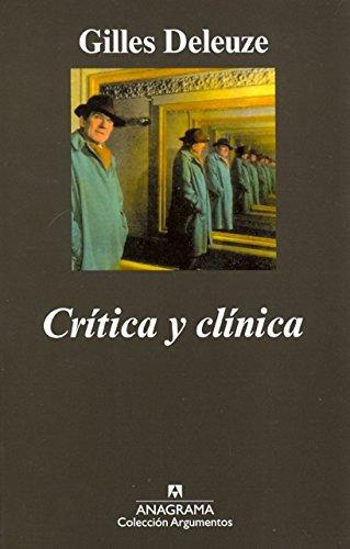 Crítica Y Clínica (Argumentos)