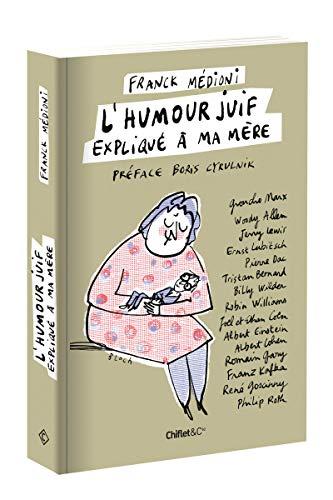 L'humour juif expliqué à ma mère par Franck Medioni