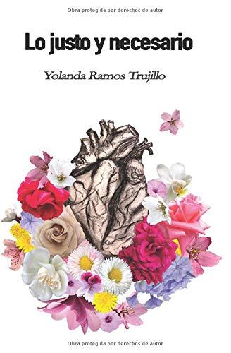 Lo justo y necesario por Yolanda Ramos Trujillo