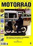 MOTORRAD Profile Nr. 6 Die kleinen Viertakter von HONDA - Dax, Gorilla, Monkey, Super-Cub & Co