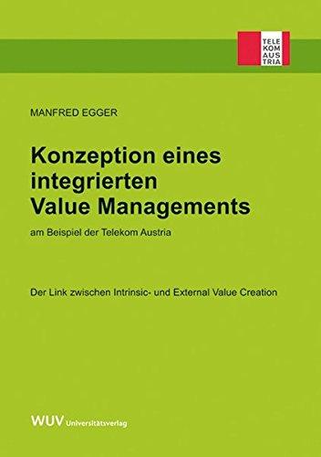konzeption-eines-integrierten-value-managements-am-beispiel-der-telekom-austria-der-link-zwischen-in