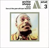 Blase / Live at the Pan-African Festival by Archie Shepp