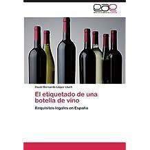 El Etiquetado de Una Botella de Vino