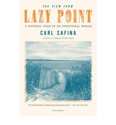 [VIEW FROM LAZY POINT] by (Author)Safina, Carl on Jan-23-12