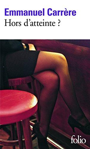 Hors D'atteinte ? (Folio) por Emmanuel Carrere