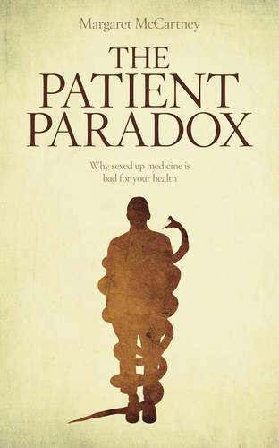 The Patient Paradox: Why Sexed Up Medicine is Bad for Your Health por Margaret McCartney