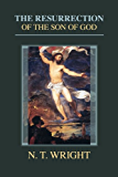 The Resurrection of the Son of God (Christian Origins and the Question of God series Book 3)