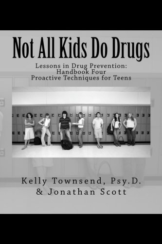 s: Proactive Techniques for Teens (Lessons in Drug Prevention: Handbook Four, Band 4) ()