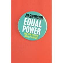 Equal Power: And How You Can Make It Happen