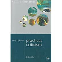 Mastering Practical Criticism (Palgrave Master Series)