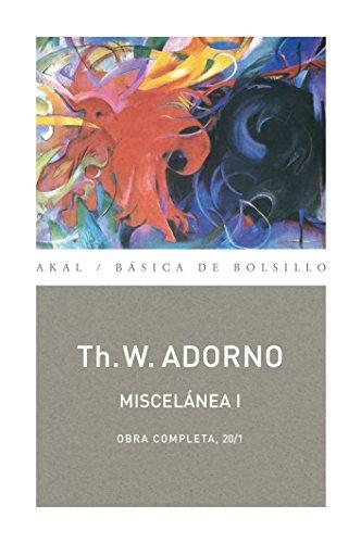 Miscelánea I (Básica de Bolsillo) por Theodor W. Adorno