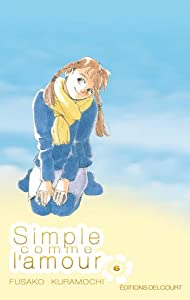 Simple comme l'amour Edition simple Tome 6