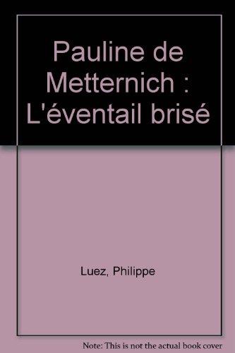 Pauline de Metternich : L'Éventail ...