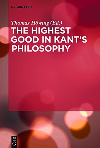 The Highest Good in Kants Philosophy by Thomas H??wing (2016-04-25)