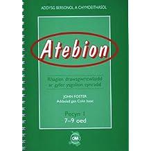 Atebion Pecyn 1 (7-9 Oed): Rhaglen Drawsgwricwlaidd Ar Gyfer Ysgolion Cynradd