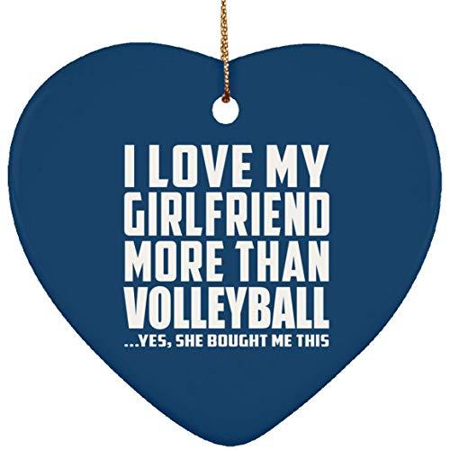Lustige Weihnachtsbaum-Dekoration mit Aufschrift Boyfriend, Aufschrift I Love My Girlfriend More Than Volleyball.She Bought Me This Ceramic Heart Ornament