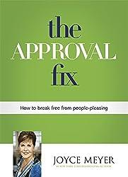 The Approval Fix by Joyce Meyer (2014-06-19)