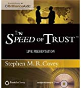 THE SPEED OF TRUST: LIVE PRESENTATION BY COVEY, STEPHEN M R)[COMPACT DISC]